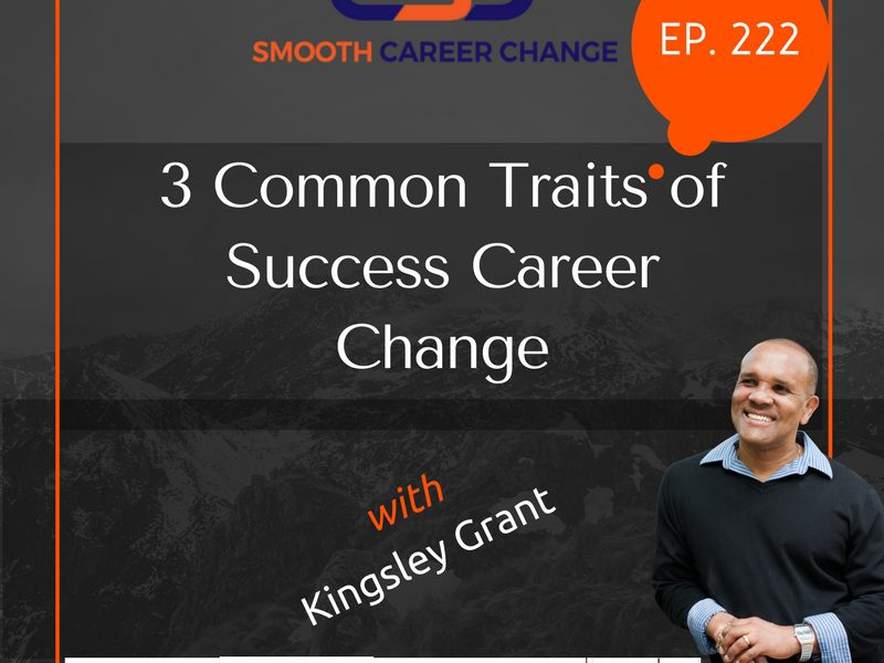 Career Change 223 with Kingsley Grant