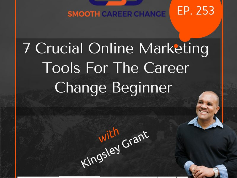 online-marketing-tools-career-change-beginner-kingsley-grant