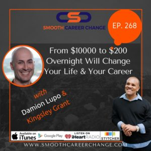 Change-your-life-change-your-career-damion-lupo-kingsley-grant