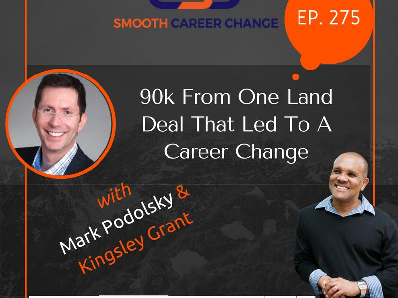 90k-from-land-auction-led-to-changing-career-mark-podolsky-kingsley-grant